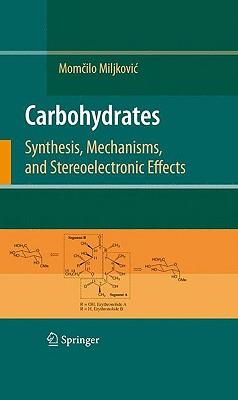 Carbohydrates By Miljkovic, Momcilo (EDT)
