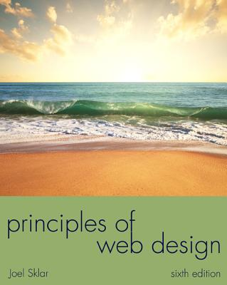 Principles of Web Design By Sklar, Joel